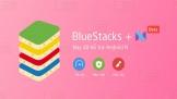 BlueStacks trình giả lập chơi game trên nền Windows hỗ trợ Android N