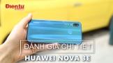 Video đánh giá chi tiết Huawei Nova 3e: smartphone tai thỏ đẹp nhất thị trường