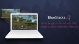 BlueStacks 4 ra mắt, cải thiện hiệu năng chơi game mobile trên PC