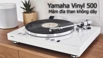 Yamaha Vinyl 500: Mâm đĩa than không dây