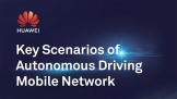 Huawei ra mắt 'Các kịch bản chính của mạng di động lái xe tự động'