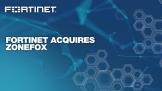 Fortinet mua lại ZoneFox