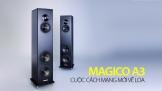 Magico A3: Cuộc cách mạng mới về loa