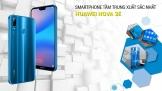 [Bình chọn Mùa Hè 2018] Smartphone tầm trung xuất sắc nhất Huawei Nova 3e