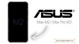 Lộ thông tin cấu hình của bộ đôi ASUS ZenFone Max Pro M2 và ZenFone Max M2