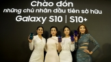 Bộ đội Galaxy S10/ S10+ đọ dáng cùng Hoa hậu Việt