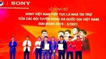 Sony Việt Nam tiếp tục đồng hành cùng Đội tuyển Bóng đá Quốc gia Việt Nam