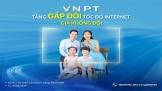 VNPT tăng gấp đôi tốc độ internet, giá không đổi
