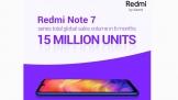 6 tháng, 15 triệu điện thoại Redmi Note 7 đã đến tay người dùng toàn cầu