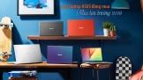 Laptop ASUS đáng mua Mùa tựu trường 2019