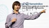 [Talk] Mr. Yury Namestnikov - Trưởng nhóm nghiên cứu và phân tích toàn cầu (GReAT) của Kaspersky