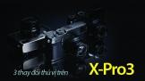 3 thay đổi thú vị trên Fujifilm X-Pro3