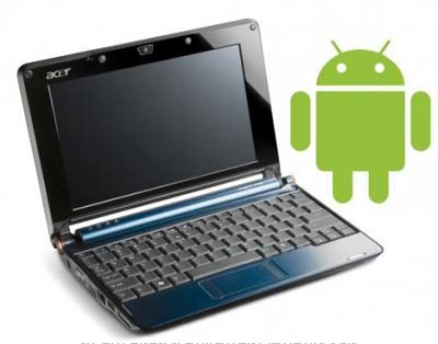 Android, Acer